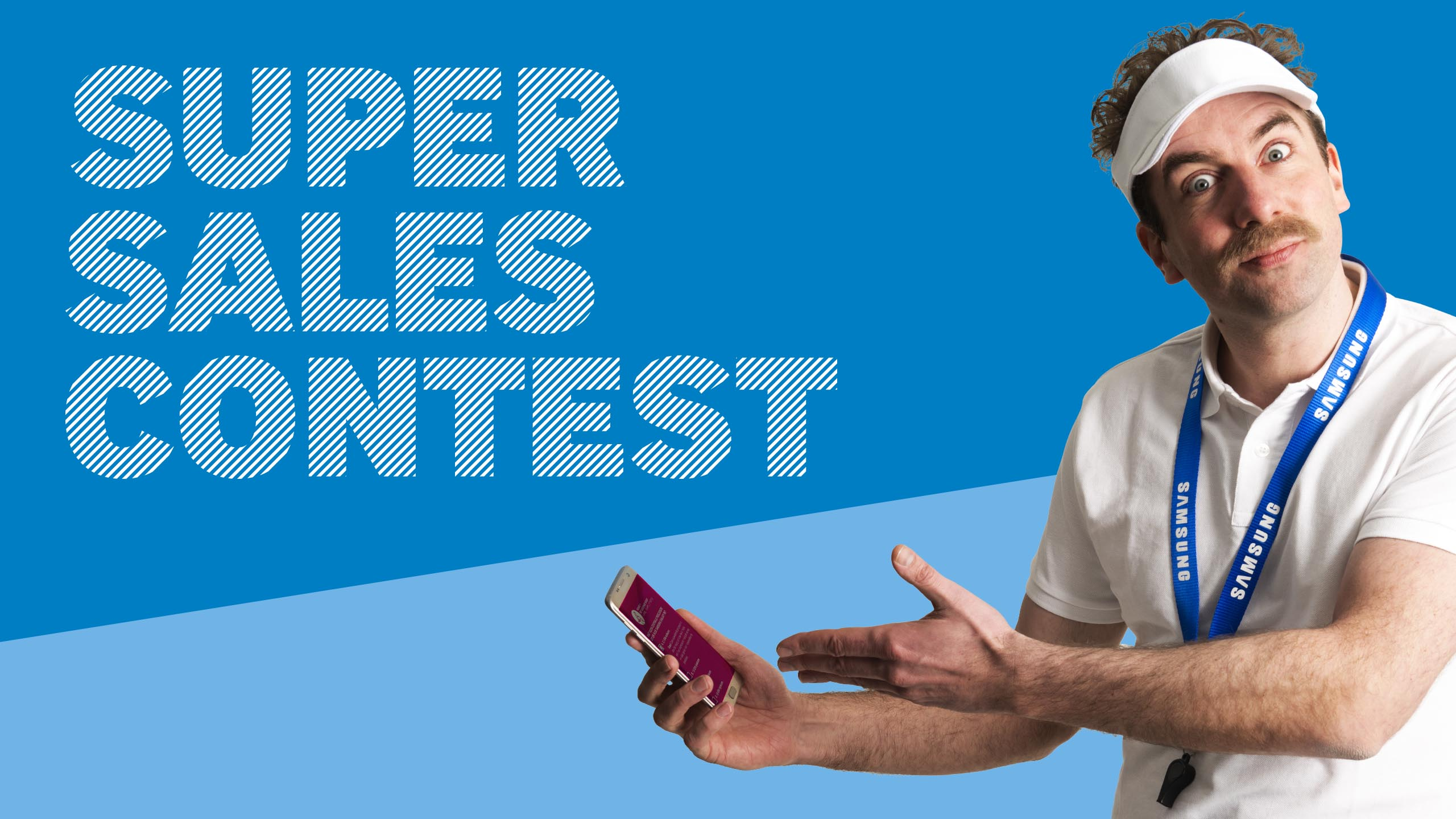 Samsung <br> Super Sales Contest