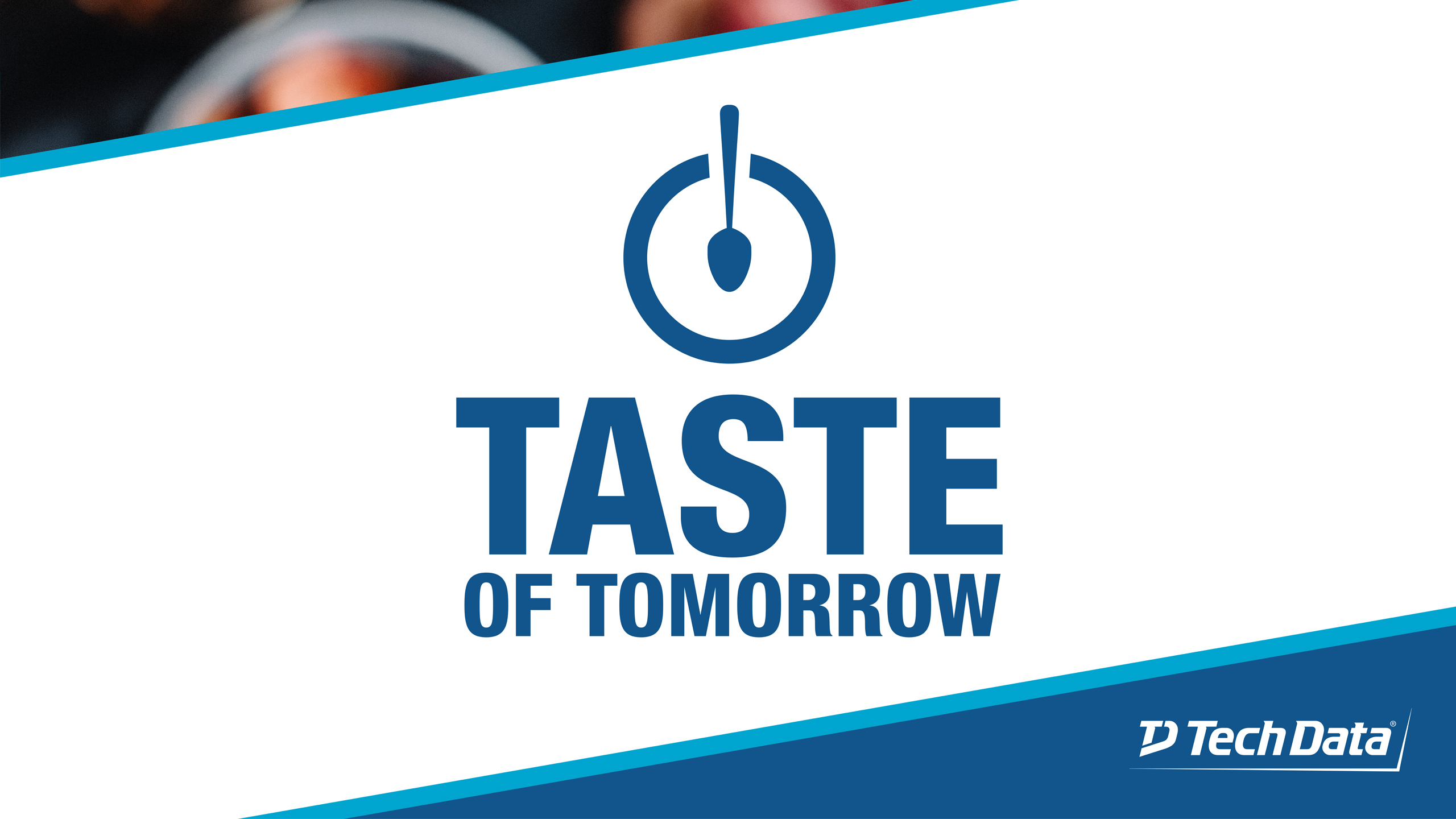 Tech Data <br> Taste of Tomorrow